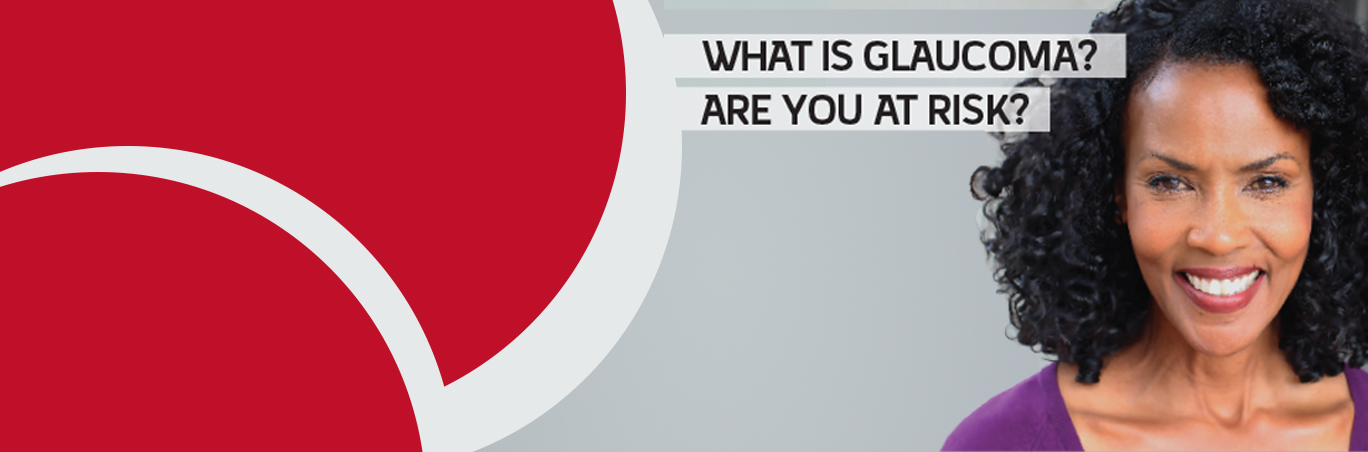 What Is Glaucoma? Are You at Risk?